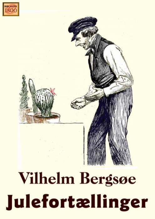 vilhelm bergsøe – Julefortællinger (e-bog) på bogreolen.dk
