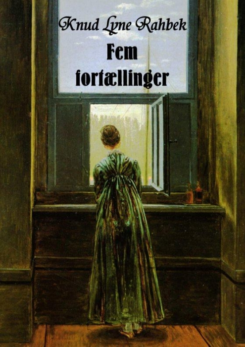 5 fortællinger (e-bog) fra knud lyne rahbek på bogreolen.dk