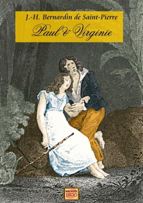 Paul og virginie (e-bog) fra j-h. bernardin de saint-pierre på tales.dk
