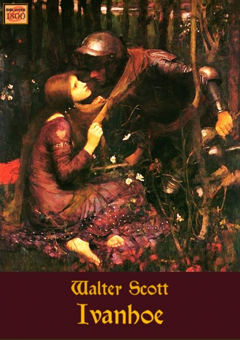 walter scott – Ivanhoe (e-bog) fra bogreolen.dk
