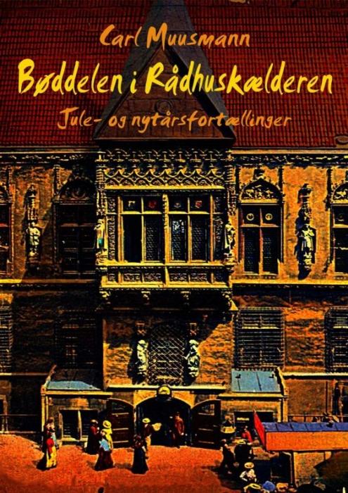 Bøddelen i rådhuskælderen (e-bog) fra carl muusmann fra bogreolen.dk