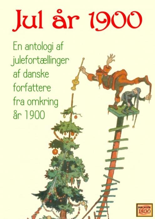 Jul år 1900 (e-bog) fra carl ewald på bogreolen.dk