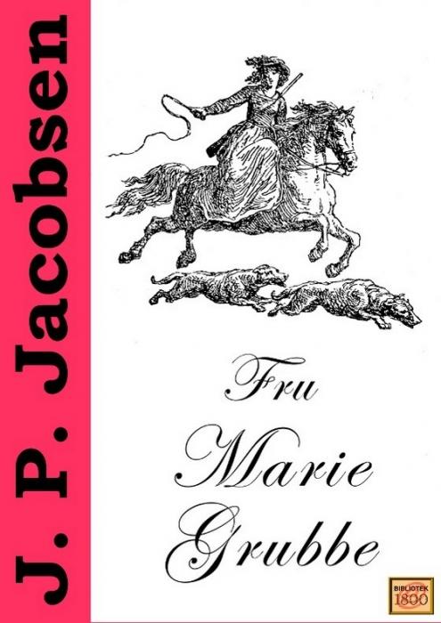 j. p. jacobsen – Fru marie grubbe (e-bog) på bogreolen.dk