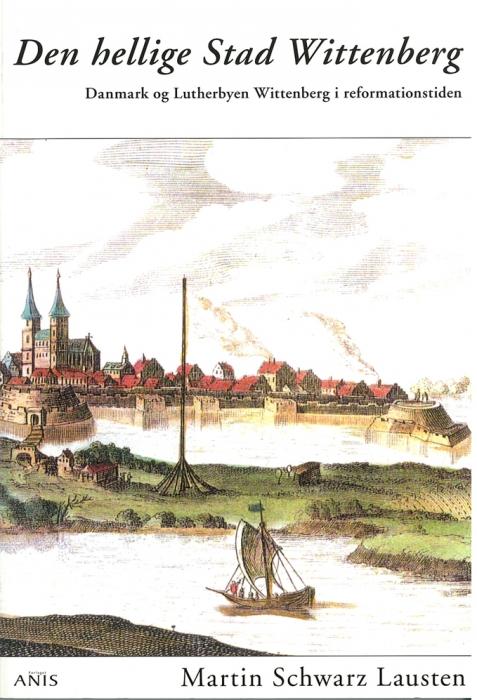 Den hellige Stad Wittenberg (E-bog)