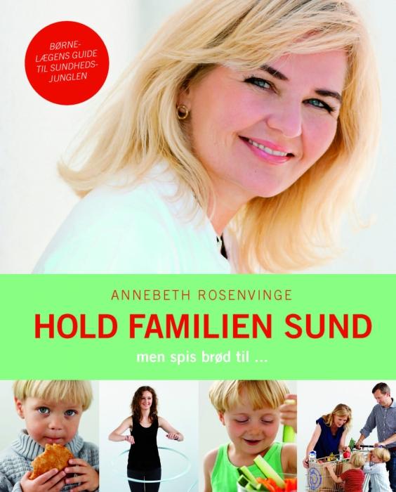annebeth rosenvinge Hold familien sund (e-bog) fra tales.dk