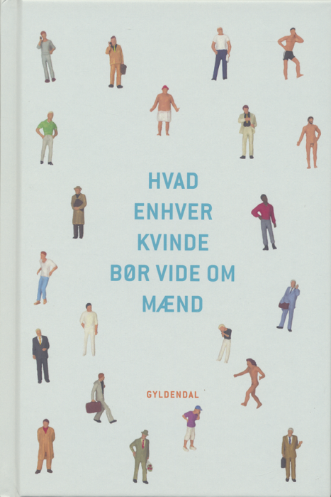Hvad enhver kvinde bør vide om mænd (e-bog) fra povl erik carstensen på tales.dk