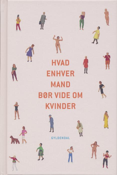 Hvad enhver mand bør vide om kvinder (e-bog) fra povl erik carstensen på bogreolen.dk