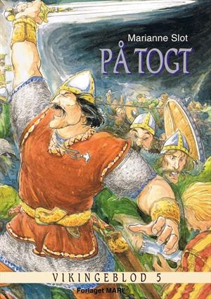 marianne slot – Vikingeblod 5 (e-bog) på bogreolen.dk