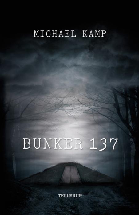 Bunker 137 (e-bog) fra michael kamp på bogreolen.dk