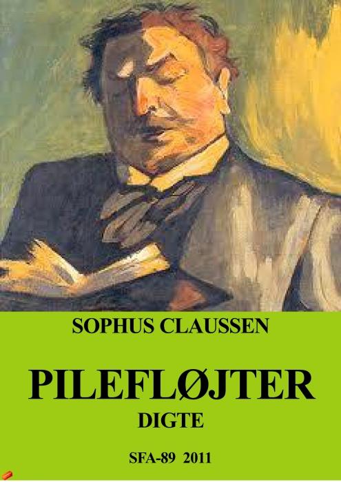 sophus claussen Pilefløjter - digte (e-bog) på bogreolen.dk