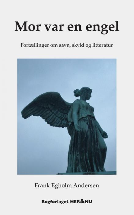 Mor var en engel (e-bog) fra frank egholm andersen på bogreolen.dk
