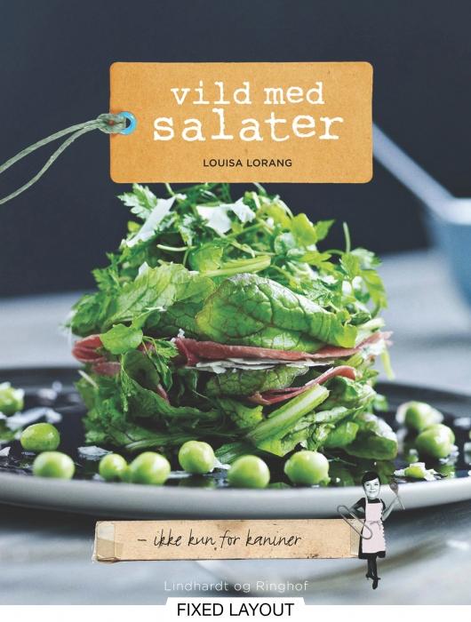 Vild med salater (e-bog) fra louisa lorang fra bogreolen.dk