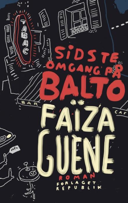 faiza guene – Sidste omgang på balto (e-bog) på tales.dk