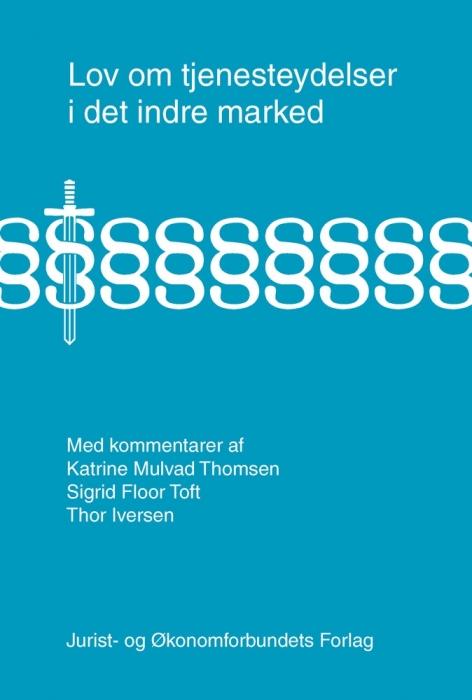 katrine mulvad thomsen Lov om tjenesteydelser i det indre marked (e-bog) på bogreolen.dk