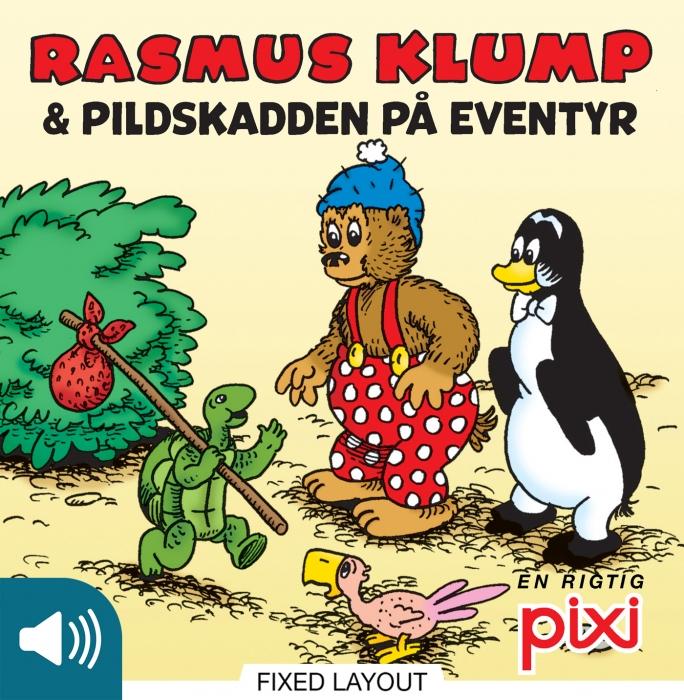 per sanderhage Rasmus klump og pildskadden på eventyr (e-bog) på bogreolen.dk