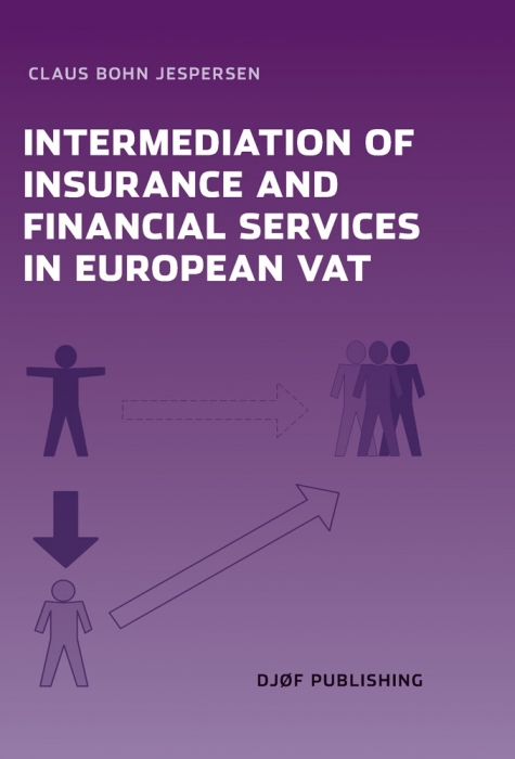 claus bohn jespersen – Intermediation of insurance and financial services in the european vat (e-bog) på bogreolen.dk