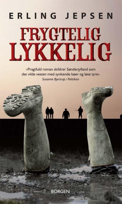 erling jepsen – Frygtelig lykkelig (e-bog) på bogreolen.dk