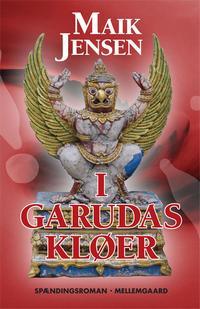 maik jensen I garudas kløer (e-bog) på bogreolen.dk