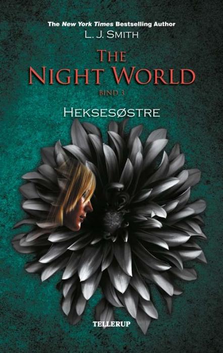 l. j. smith – The night world #3: heksesøstre (e-bog) på bogreolen.dk