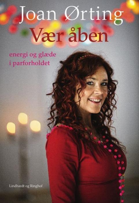 Vær åben - glæde og energi i parforholdet (lydbog) fra joan ørting fra bogreolen.dk