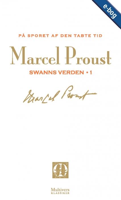 På sporet af den tabte tid, bd. 1 (e-bog) fra marcel proust fra bogreolen.dk