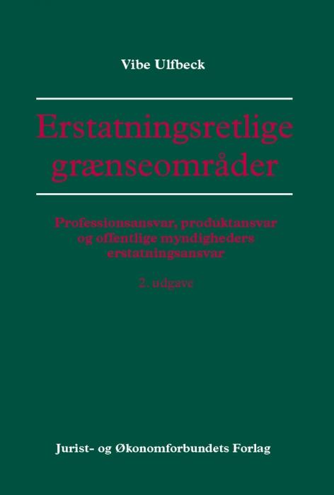 Erstatningsretlige grænseområder (e-bog) fra vibe ulfbeck fra bogreolen.dk