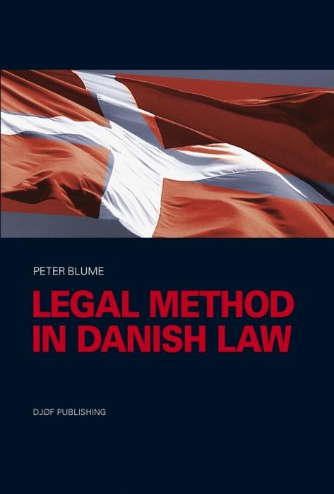 Legal method in danish law (e-bog) fra peter blume fra bogreolen.dk