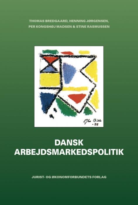 Image of   Dansk Arbejdsmarkedspolitik (E-bog)