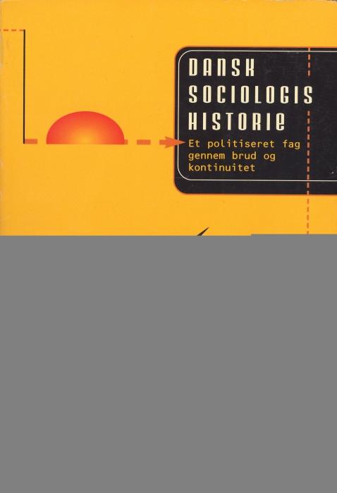 Dansk sociologis historie (e-bog) fra kurt aagaard nielsen fra bogreolen.dk