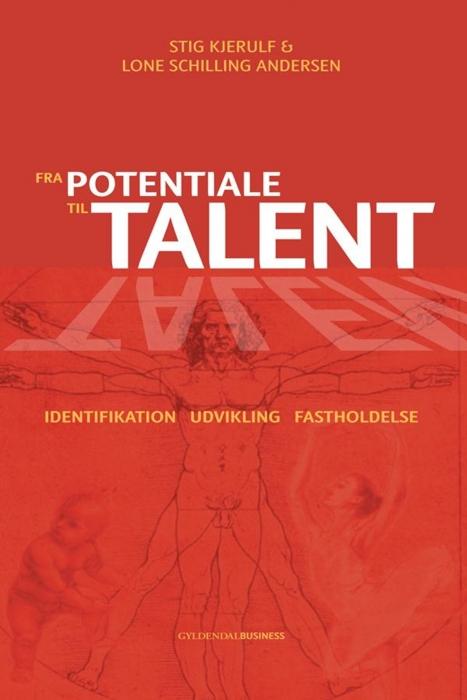 Fra potentiale til talent (e-bog) fra stig kjerulf fra bogreolen.dk