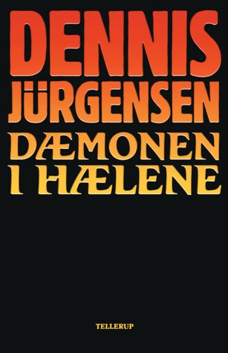 dennis jürgensen Dæmonen i hælene (e-bog) på bogreolen.dk