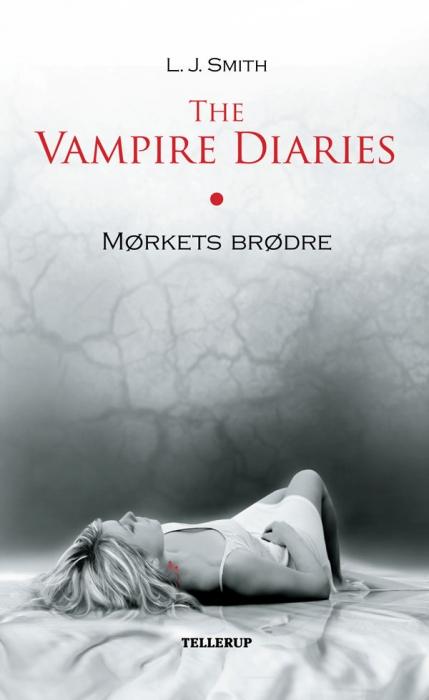 l. j. smith – The vampire diaries #1: mørkets brødre (e-bog) fra bogreolen.dk