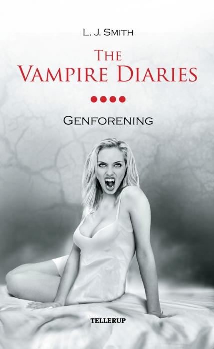 l. j. smith The vampire diaries #4: genforening (e-bog) på bogreolen.dk