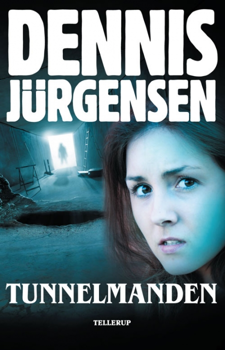 dennis jürgensen – Tunnelmanden (e-bog) på bogreolen.dk