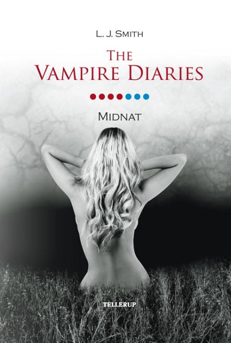 l. j. smith – The vampire diaries #7: midnat (e-bog) fra bogreolen.dk