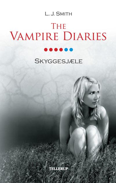 The vampire diaries #6: skyggesjæle (e-bog) fra l. j. smith fra bogreolen.dk