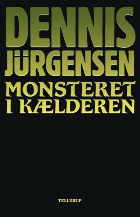 Monsteret i kælderen (e-bog) fra dennis jürgensen på bogreolen.dk