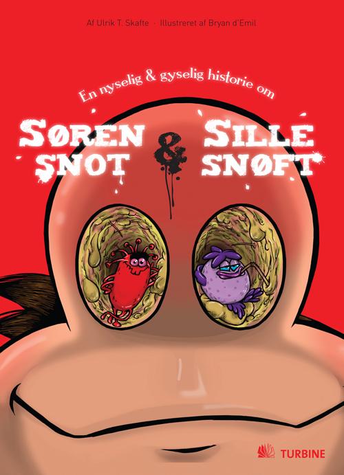 ulrik t. skafte – Søren snot og sille snøft (e-bog) på bogreolen.dk