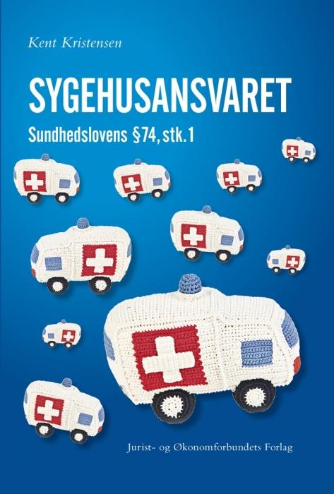 Sygehusansvaret (e-bog) fra kent kristensen på bogreolen.dk
