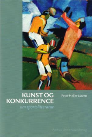 peter heller lützen Kunst og konkurrence (e-bog) på bogreolen.dk