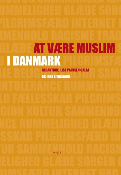 at være muslim i danmark (e-bog) fra inge liengaard