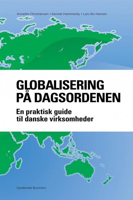 Globalisering på dagsordenen (e-bog) fra lars bo hansen fra bogreolen.dk