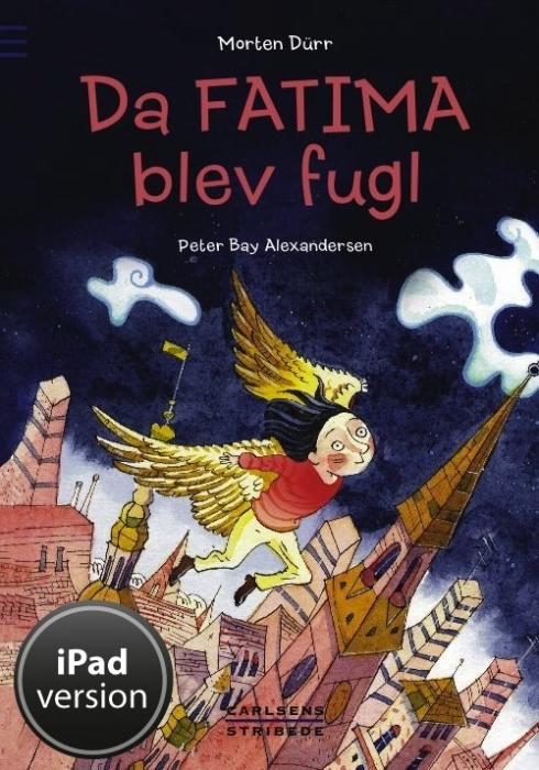 morten dürr Da fatima blev fugl (e-bog) fra bogreolen.dk