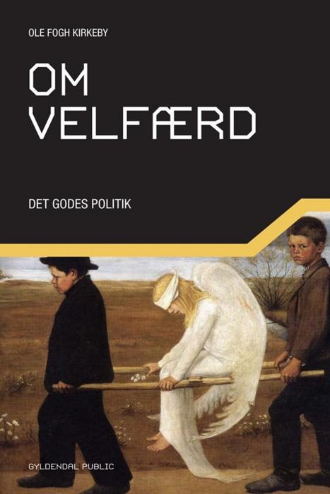 Om velfærd (e-bog) fra ole fogh kirkeby på bogreolen.dk