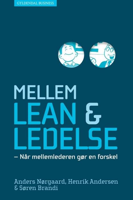 henrik andersen Mellem lean og ledelse (e-bog) på bogreolen.dk