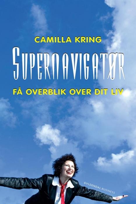 camilla kring – Supernavigatør (e-bog) fra bogreolen.dk