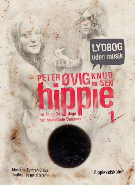 Hippie 1 lydbog uden musik (lydbog) fra peter øvig knudsen fra bogreolen.dk