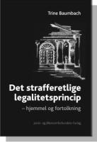 Det strafferetlige legalitetsprincip (e-bog) fra trine baumbach på bogreolen.dk