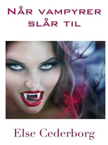 Når vampyrer slår til (E-bog)