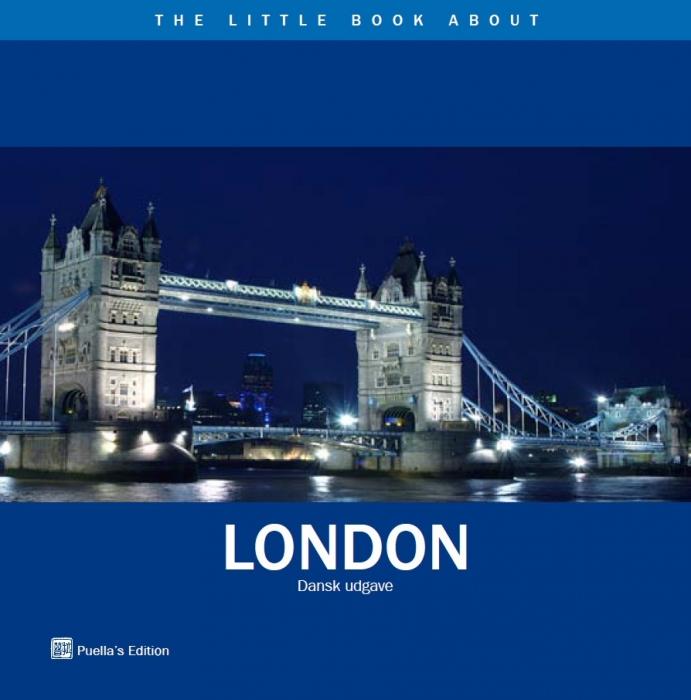 birthe theill lauritsen – The little book about london - dansk udgave (e-bog) fra bogreolen.dk